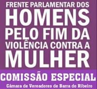 Comissão Especial - Frente Parlamentar dos Homens Pelo Fim da Violência contra as Mulheres